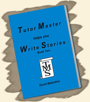 Tutor Master helps you Write Stories - Book Two