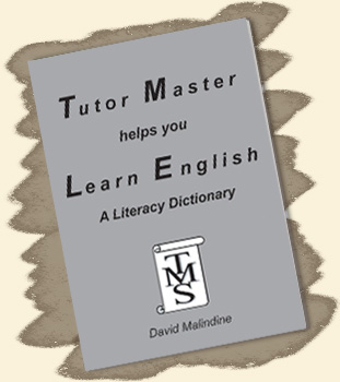 Tutor Master helps you Learn English - A Literacy Dictionary
